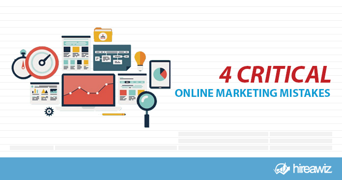 4 Critical Online Marketing Mistakes