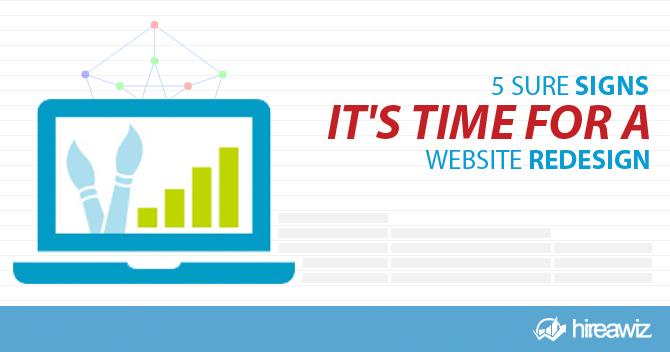 5 Sure Signs It's Time for a Website Redesign