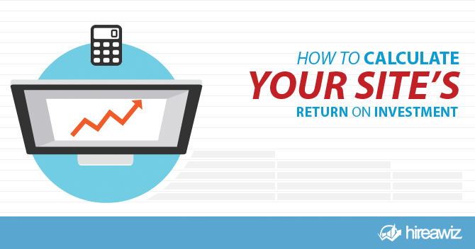 How to Calculate Your Site's ROI