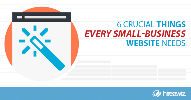 6 Things Your Small-Business Website Needs Now