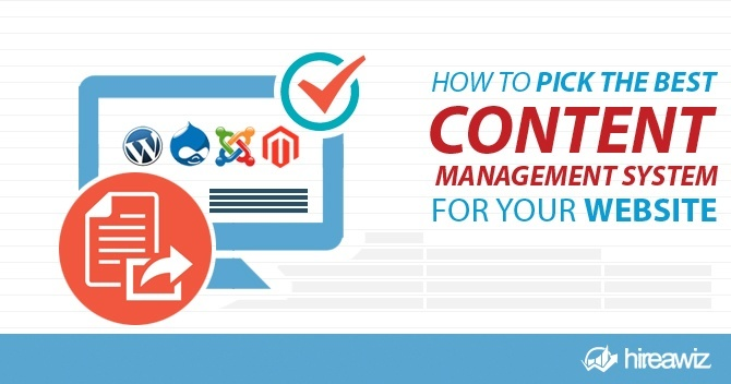 How to Pick the Best Content Management System for Your Website
