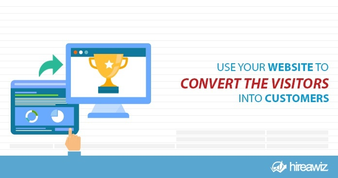 Use Your Website to Convert to Visitors into Customers