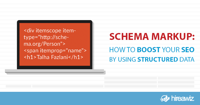 Schema Markup: How to Boost Your SEO by Using Structured Data