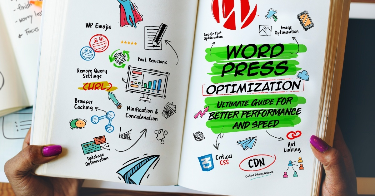 WordPress Optimization: Ultimate Guide for Better Performance and Speed